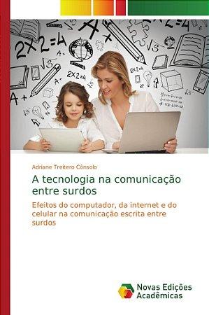 A tecnologia na comunicação entre surdos