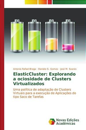 ElasticCluster: Explorando a ociosidade de Clusters Virtualizados