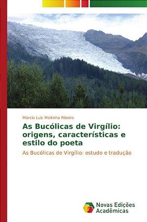 As Bucólicas de Virgílio: origens, características e estilo do poeta