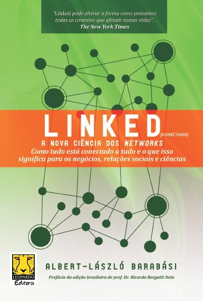 Linked: a nova ciência dos networks - autor Albert Laszlo Barabasi
