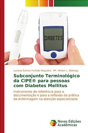 Subconjunto Terminológico da CIPE® para pessoas com Diabetes Mellitus