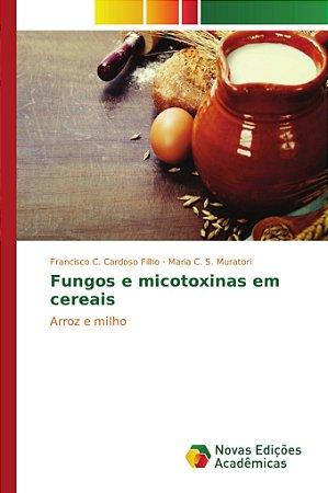 Fungos e micotoxinas em cereais