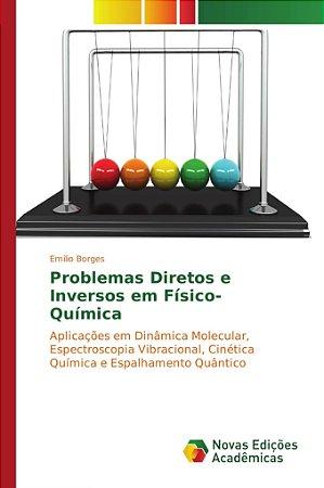 Problemas Diretos e Inversos em Físico-Química