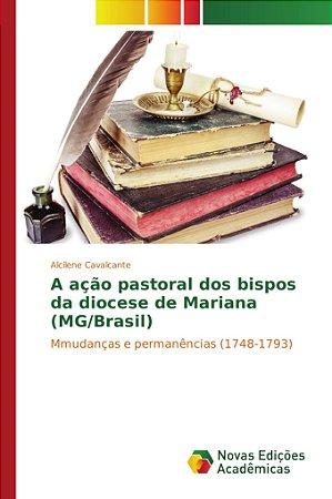 A ação pastoral dos bispos da diocese de Mariana (MG/Brasil)