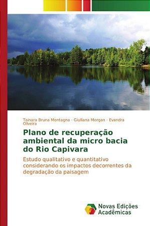 Plano de recuperação ambiental da micro bacia do Rio Capivara