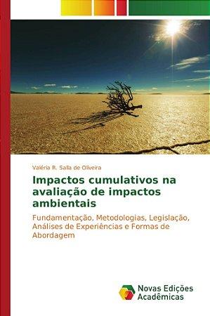 Impactos cumulativos na avaliação de impactos ambientais