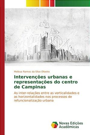 Intervenções urbanas e representações do centro de Campinas