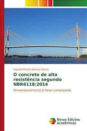 O concreto de alta resistência segundo NBR6118:2014