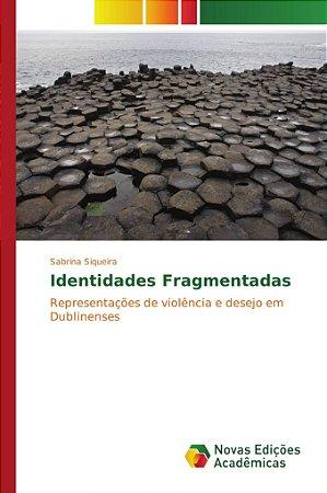 Identidades Fragmentadas