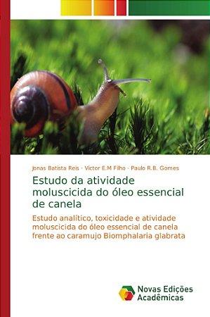 Estudo da atividade moluscicida do óleo essencial de canela