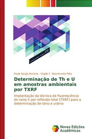 Determinação de Th e U em amostras ambientais por TXRF
