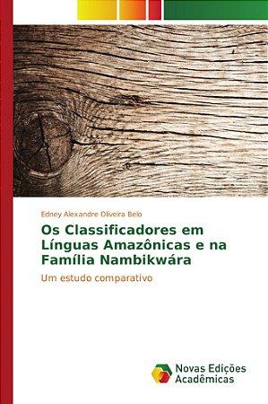 Os Classificadores em Línguas Amazônicas e na Família Nambikwára