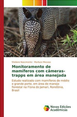 Monitoramento de mamíferos com câmeras-trapps em área manejada