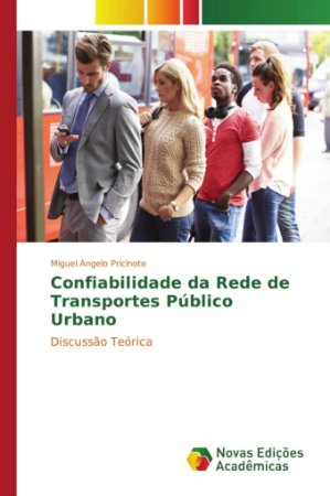 Confiabilidade da Rede de Transportes Público Urbano