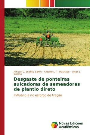 Desgaste de ponteiras sulcadoras de semeadoras de plantio direto