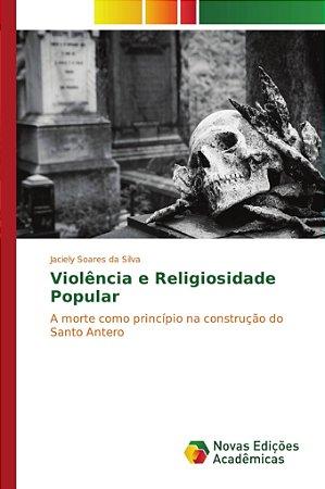 Violência e Religiosidade Popular