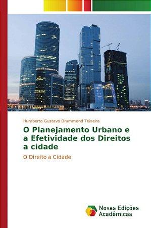 O Planejamento Urbano e a Efetividade dos Direitos a cidade