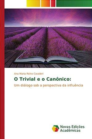 O Trivial e o Canônico: