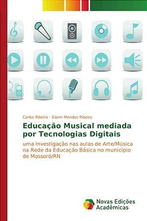 Educação Musical mediada por Tecnologias Digitais