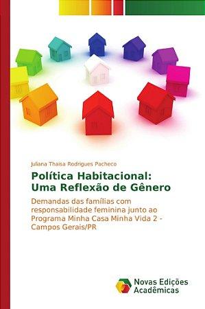 Política Habitacional: Uma Reflexão de Gênero
