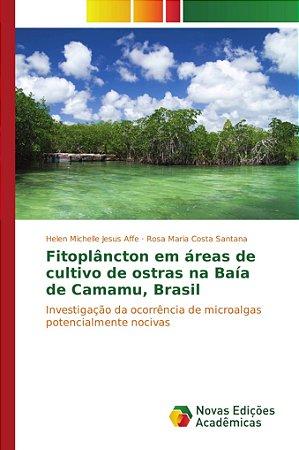 Fitoplâncton em áreas de cultivo de ostras na Baía de Camamu, Brasil