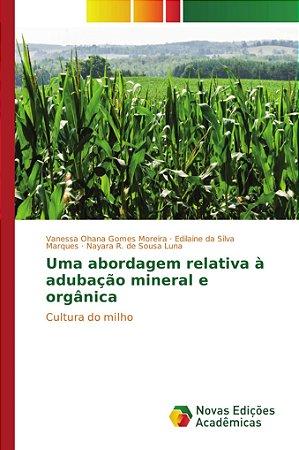 Uma abordagem relativa à adubação mineral e orgânica