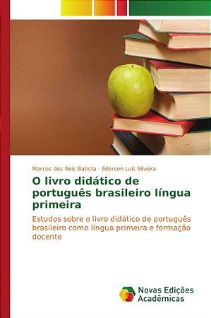 O livro didático de português brasileiro língua primeira