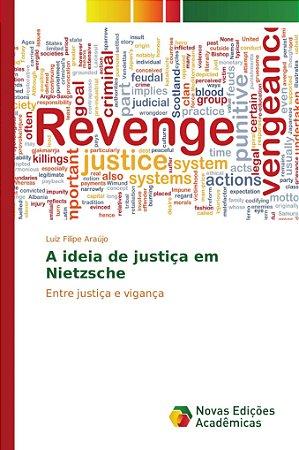 A ideia de justiça em Nietzsche