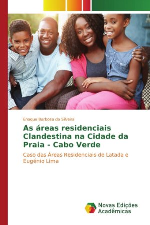 As áreas residenciais Clandestina na Cidade da Praia - Cabo Verde