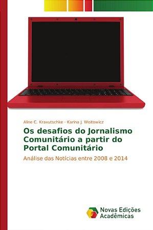 Os desafios do Jornalismo Comunitário a partir do Portal Comunitário