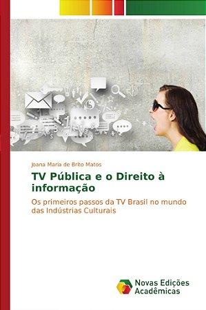 TV Pública e o Direito à informação