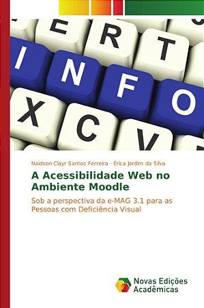 A Acessibilidade Web no Ambiente Moodle