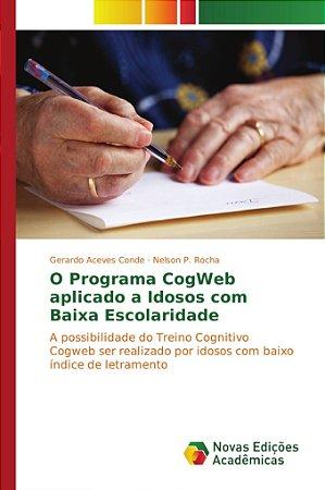 O Programa CogWeb aplicado a Idosos com Baixa Escolaridade