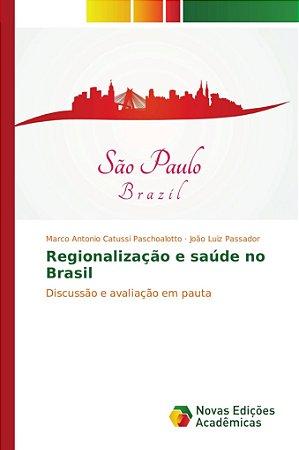 Regionalização e saúde no Brasil
