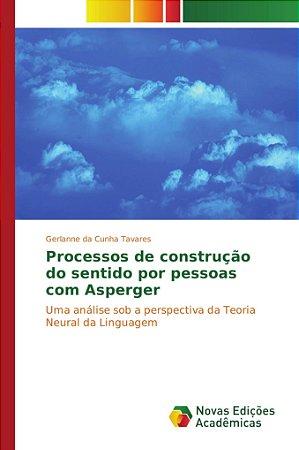 Processos de construção do sentido por pessoas com Asperger
