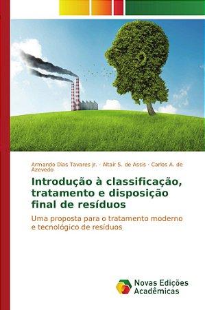 Introdução à classificação, tratamento e disposição final de resíduos