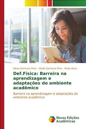 Def.Física: Barreira na aprendizagem e adaptações do ambiente acadêmico