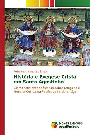 História e Exegese Cristã em Santo Agostinho