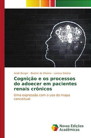 Cognição e os processos do adoecer em pacientes renais crônicos