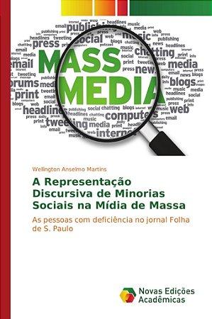 A Representação Discursiva de Minorias Sociais na Mídia de Massa