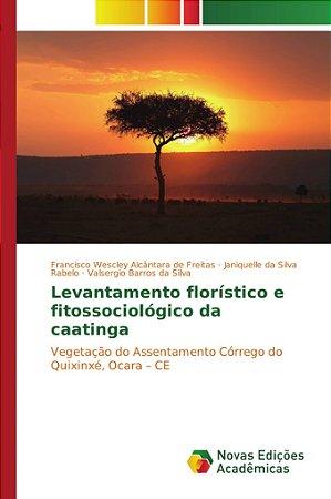 Levantamento florístico e fitossociológico da caatinga