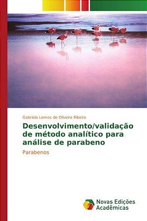 Desenvolvimento/validação de método analítico para análise de parabeno