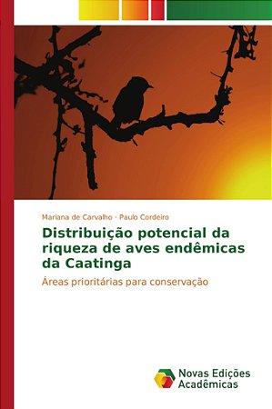 Distribuição potencial da riqueza de aves endêmicas da Caatinga