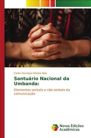 Santuário Nacional da Umbanda: