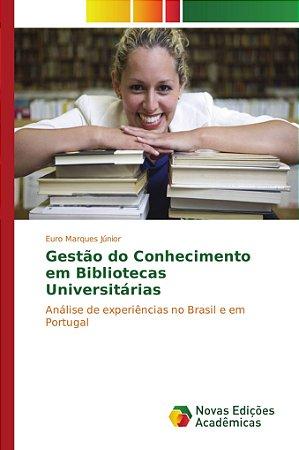 Gestão do Conhecimento em Bibliotecas Universitárias