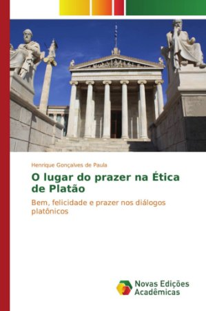 O lugar do prazer na Ética de Platão