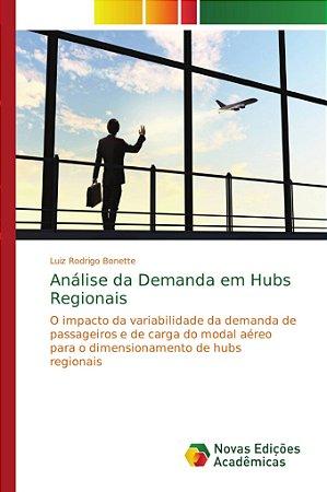 Análise da Demanda em Hubs Regionais