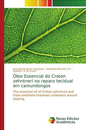 Óleo Essencial do Croton zehntneri no reparo tecidual em camundongos