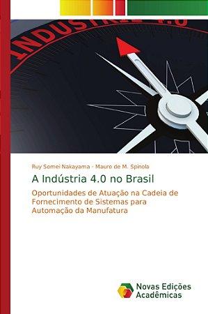 A Indústria 4.0 no Brasil