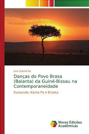 Danças do Povo Brasa (Balanta) da Guiné-Bissau na Contemporaneidade